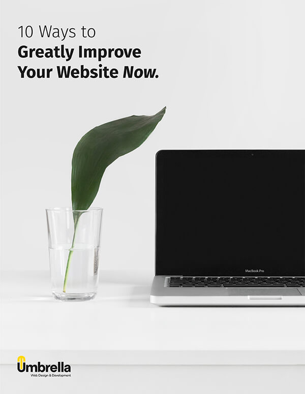 10 Ways to Greatly Improve Your Website Now.